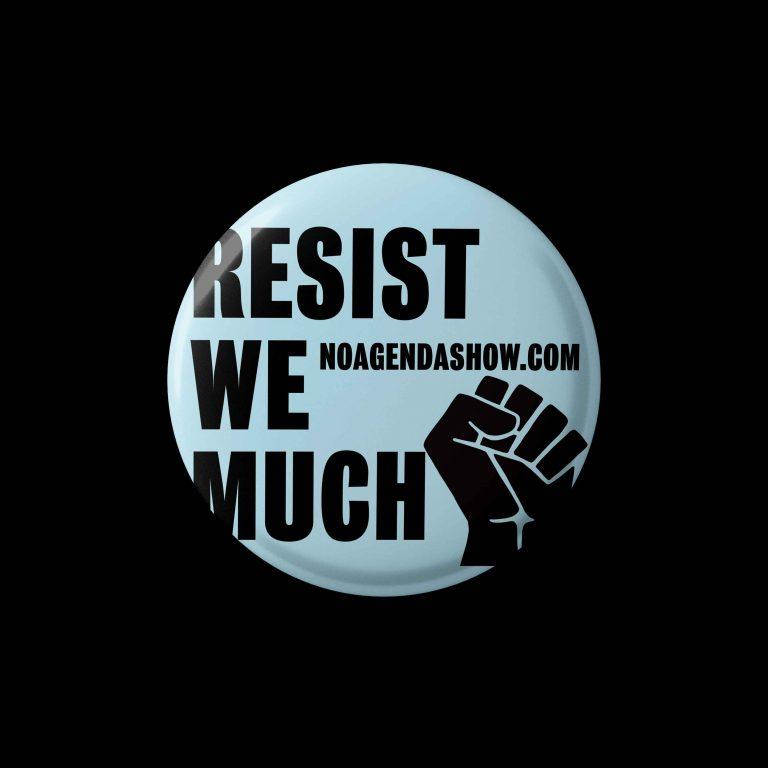 NA_ResistWeMuch